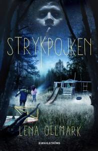 Omslag till boken Strykpojken av Lena Ollmark